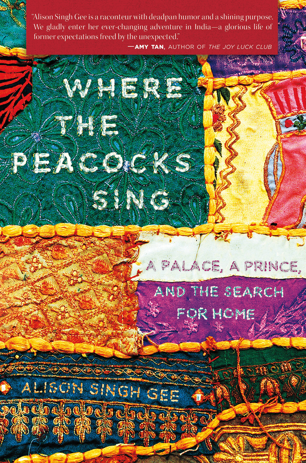 Where the Peacocks Sing By: Alison Singh Gee