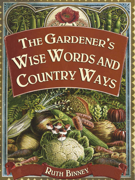 The Gardener's Wise Words and Country Ways