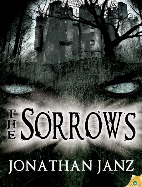 The Sorrows By: Jonathan Janz
