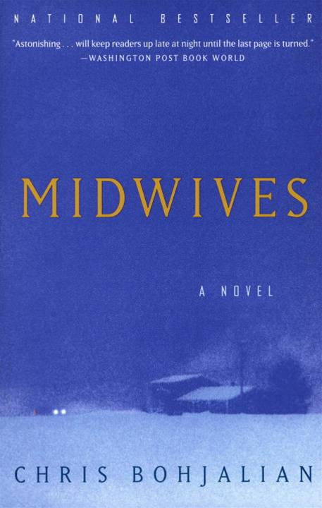 Midwives By: Chris Bohjalian