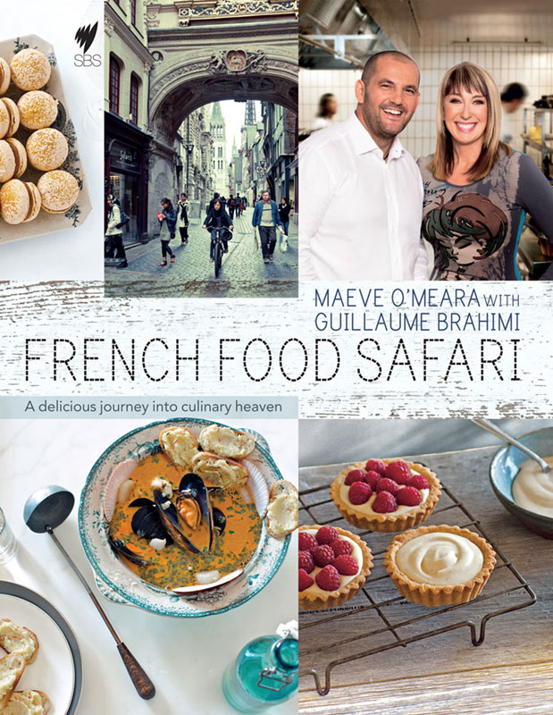French Food Safari By: Maeve O'Meara