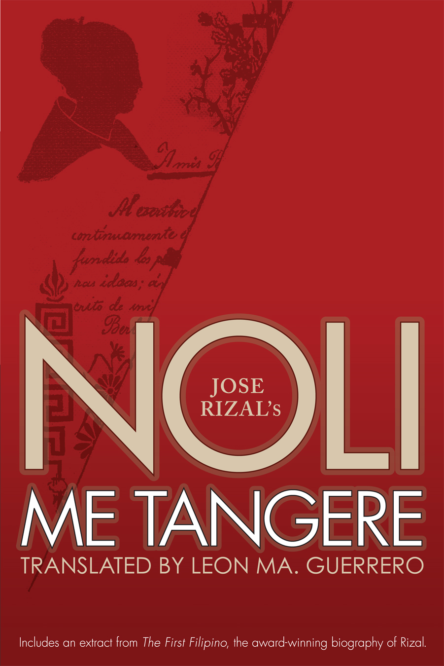 Noli Me Tangere: Translated by Leon Ma. Guerrero