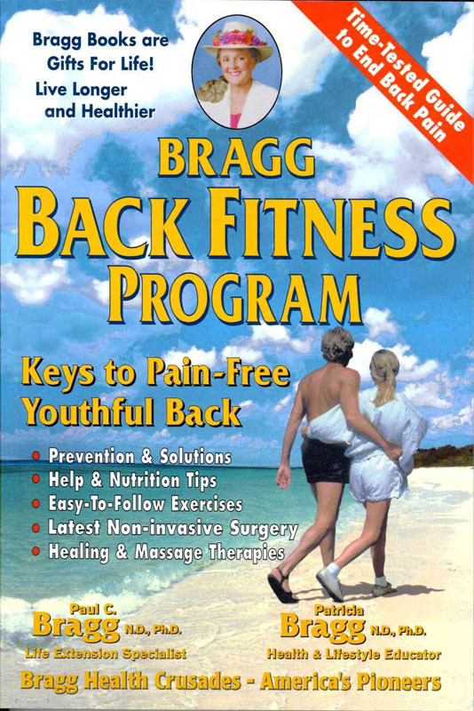 Bragg Back Fitness Program: Keys to Pain-Free Youthful Back