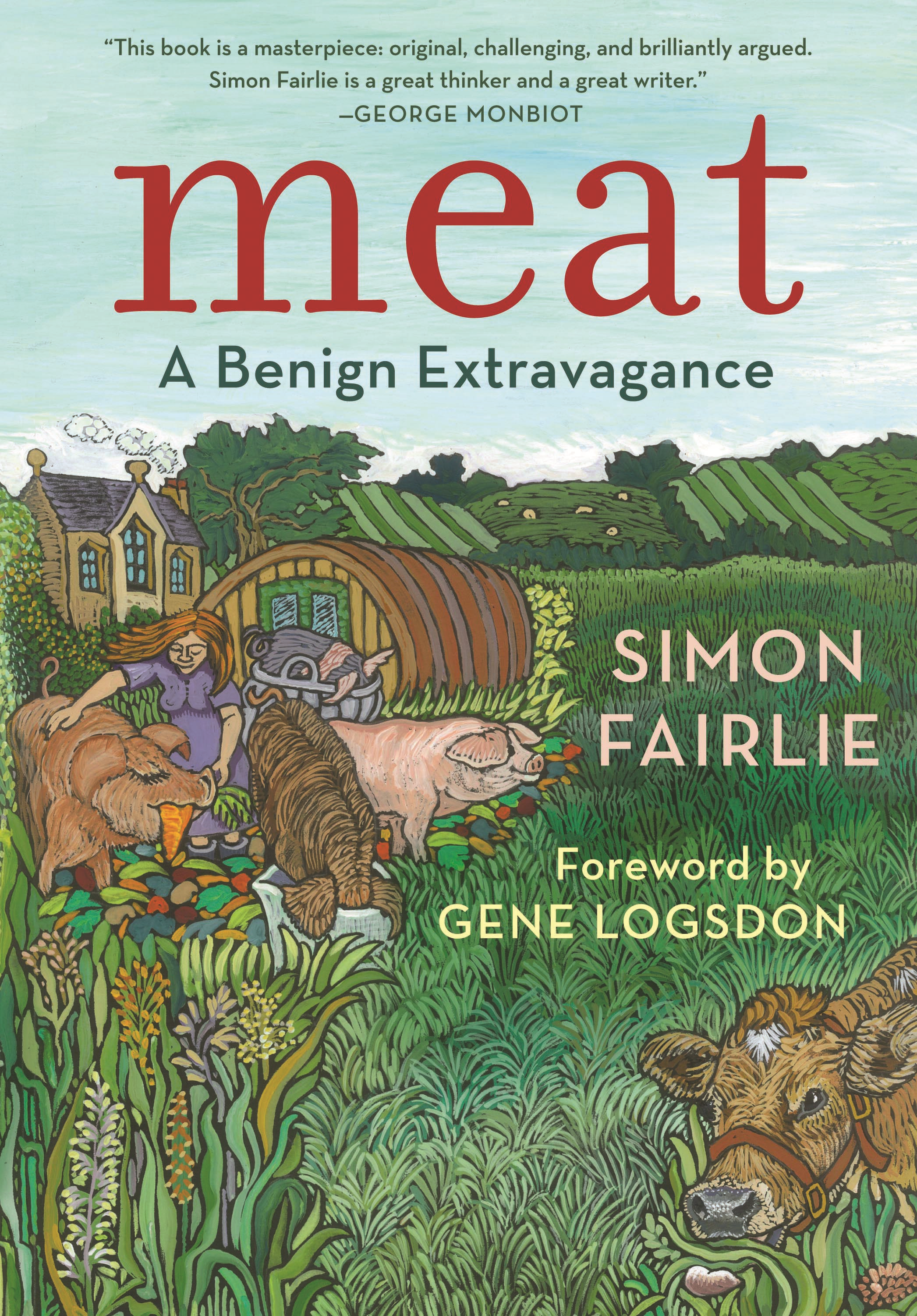 Meat: A Benign Extravagance By: Simon Fairlie