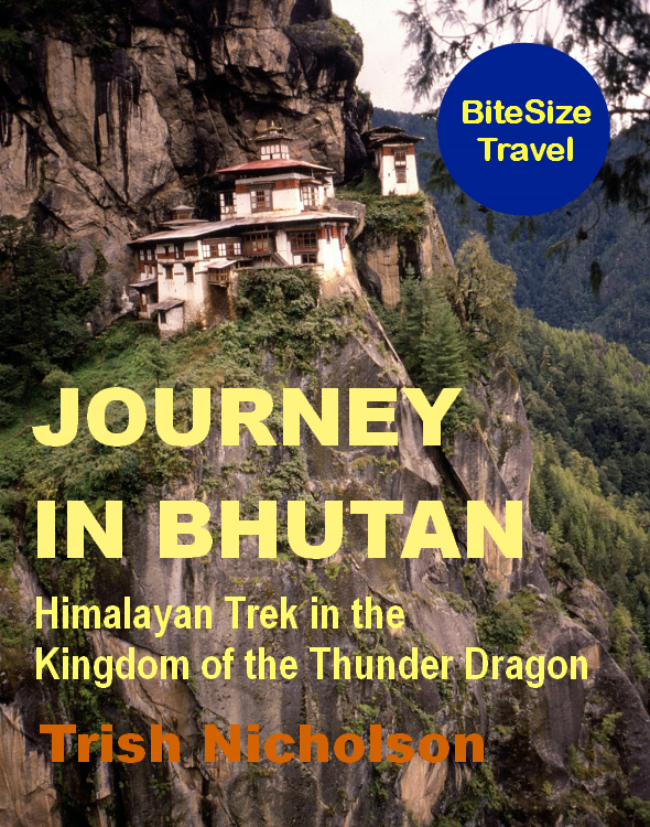 Journey in Bhutan: Himalayan Trek in the Kingdom of the Thunder Dragon By: Trish Nicholson