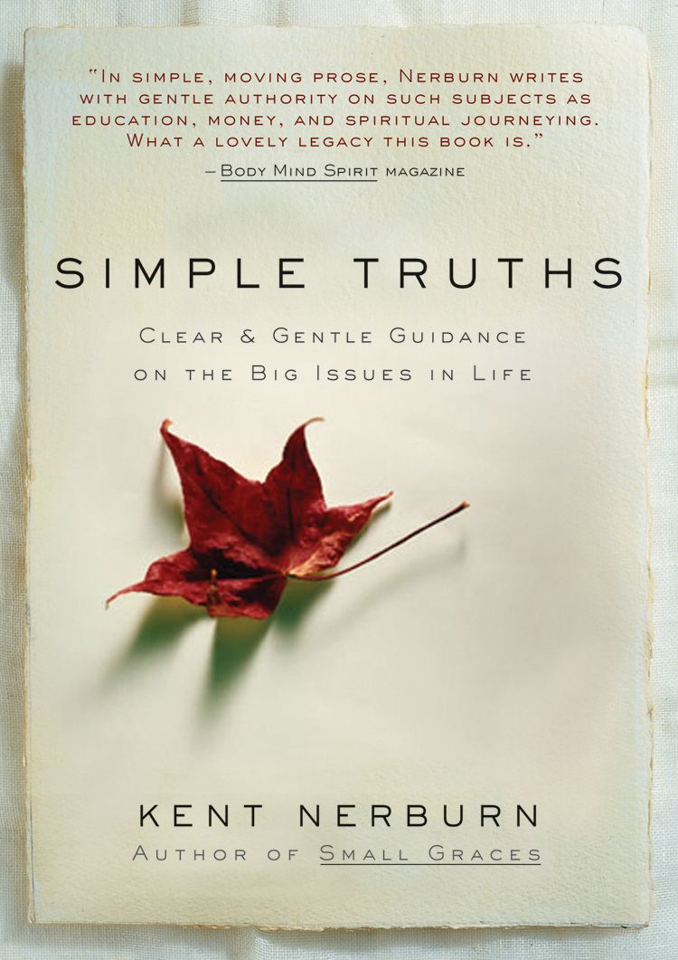 Simple Truths By: Kent Nerburn