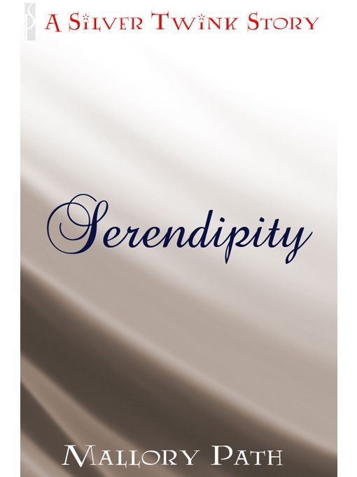 Serendipity By: Mallory Path
