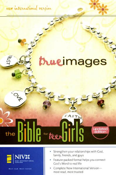 NIV True Images: The Bible for Teen Girls: The Bible for Teen Girls