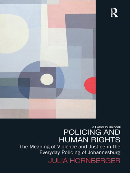 Policing and Human Rights By: Julia Hornberger
