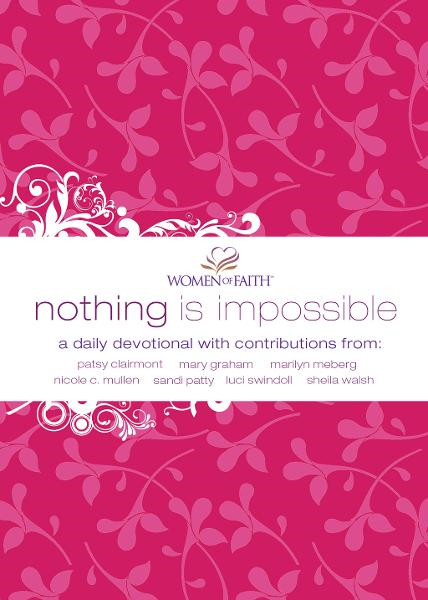 Nothing Is Impossible By: Women of Faith