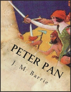 Peter Pan By: J.M. Barrie