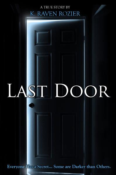 Last Door By: K Raven Rozier