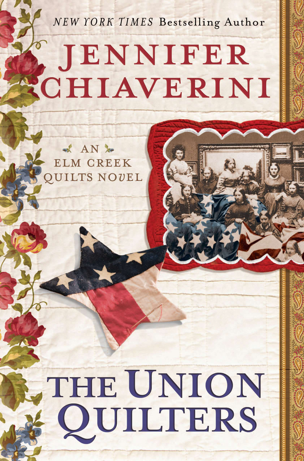 The Union Quilters By: Jennifer Chiaverini