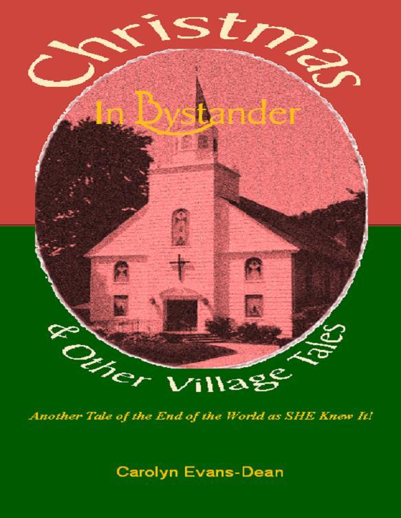 Christmas In Bystander & Other Village Tales