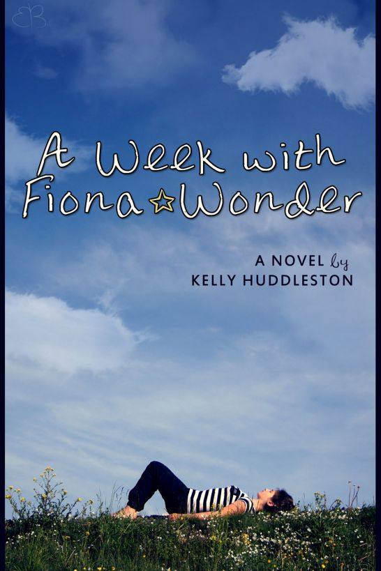 A Week with Fiona Wonder: A Novel