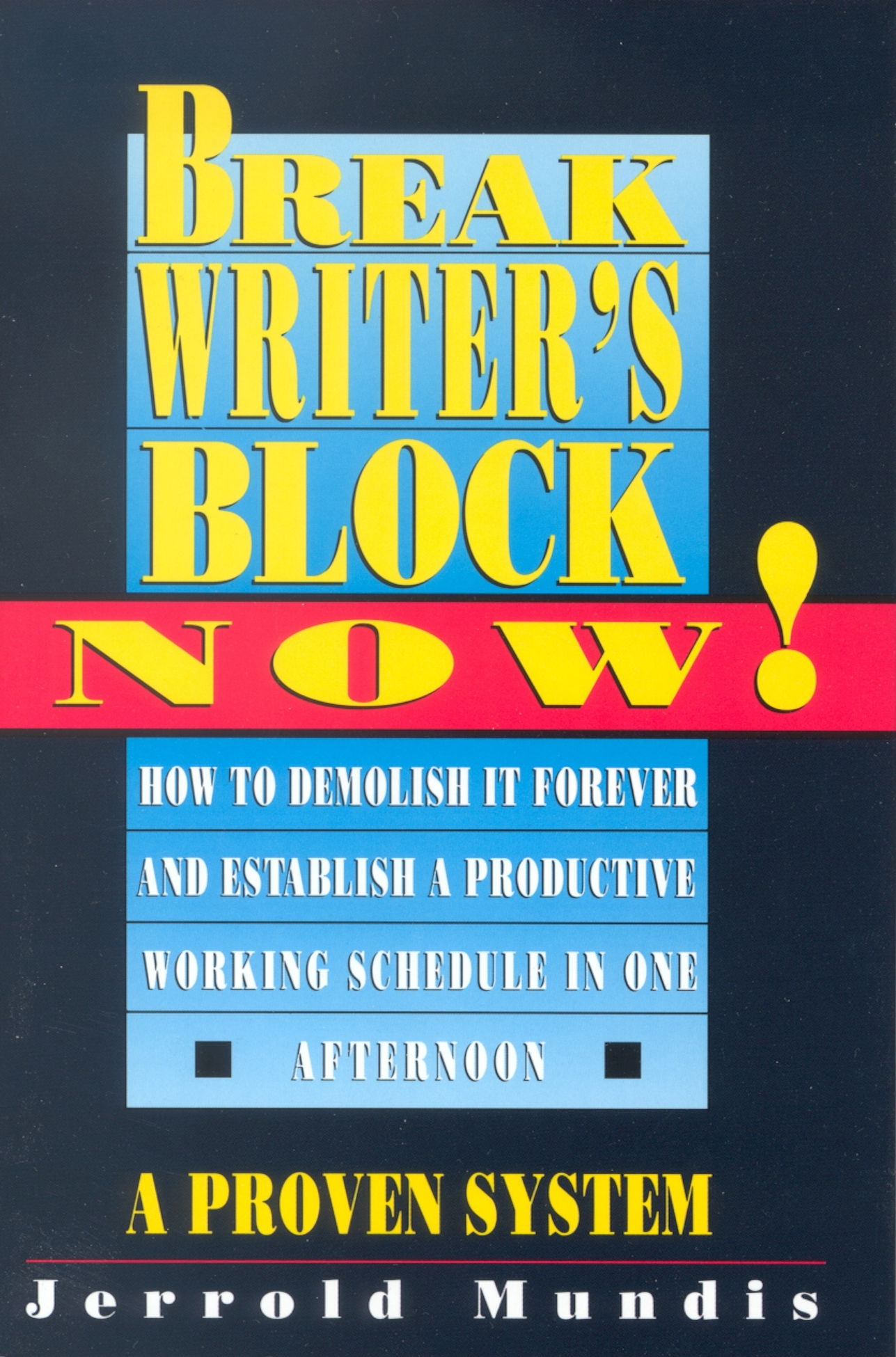 Break Writer's Block Now!