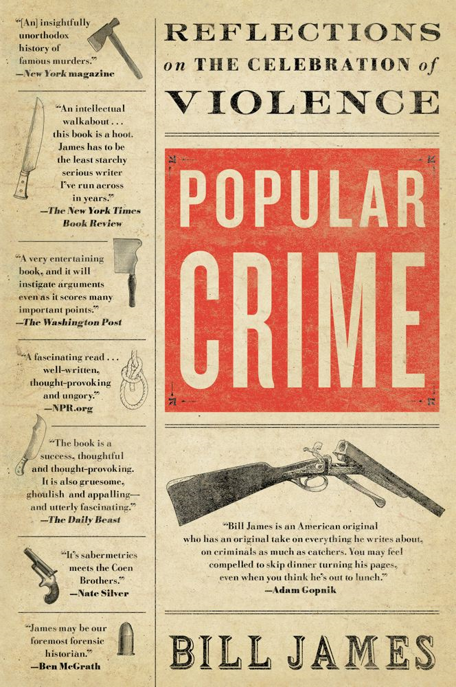 Popular Crime By: Bill James