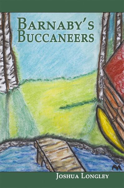 Barnaby's Buccaneers By: Joshua Longley