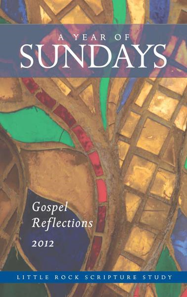 A Year of Sundays: Gospel Reflections 2012