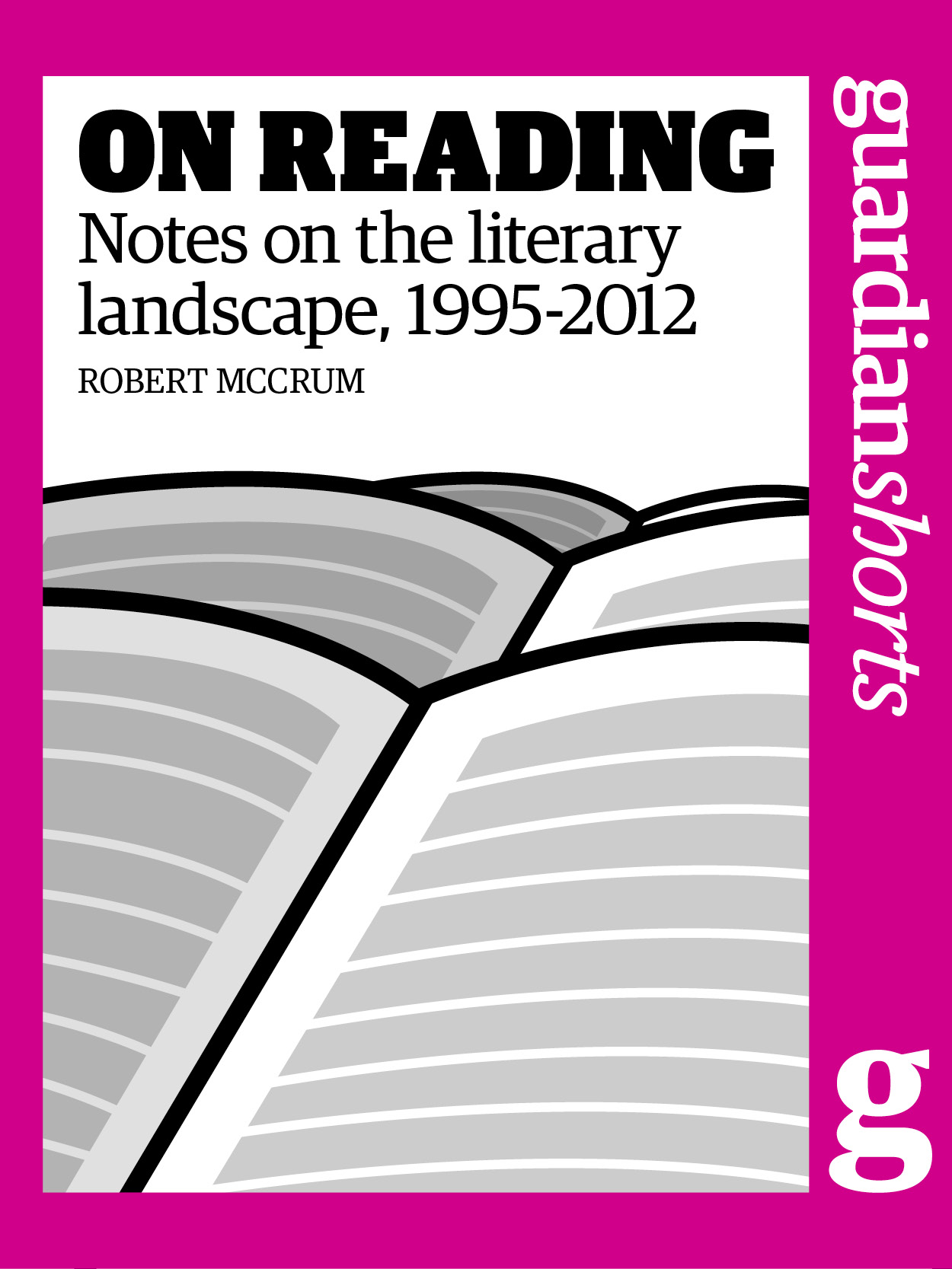 On Reading Notes on the literary landscape,  1995-2012