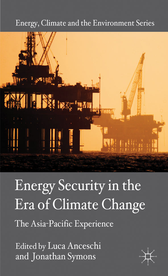 Energy Security in the Era of Climate Change The Asia-Pacific Experience