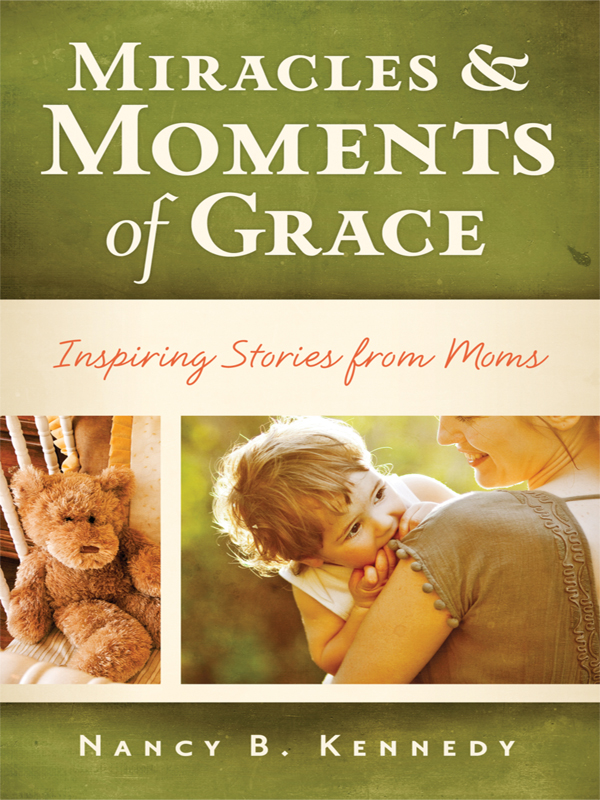 Miracles & Moments of Grace