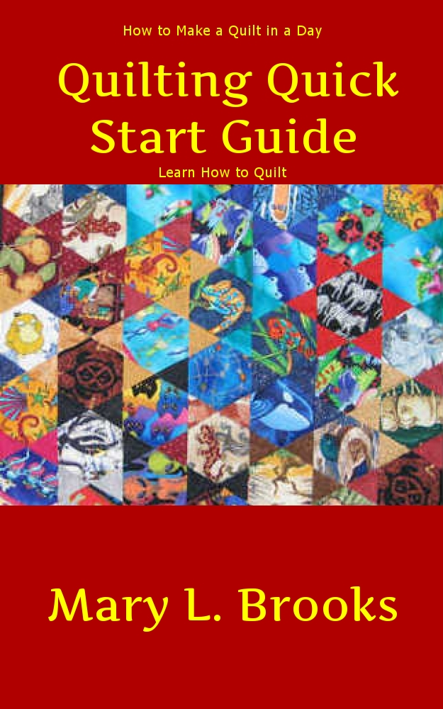 Quilting Quick Start Guide: How to Make a Quilt in a Day
