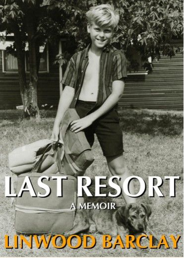 Last Resort By: Linwood Barclay