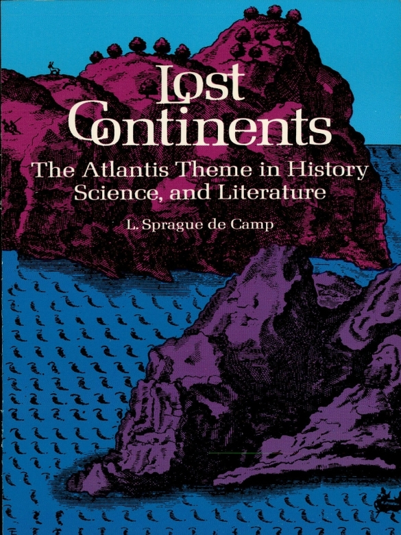 Lost Continents By: L. Sprague de Camp