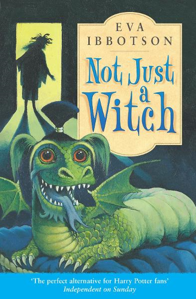 Not Just a Witch By: Eva Ibbotson