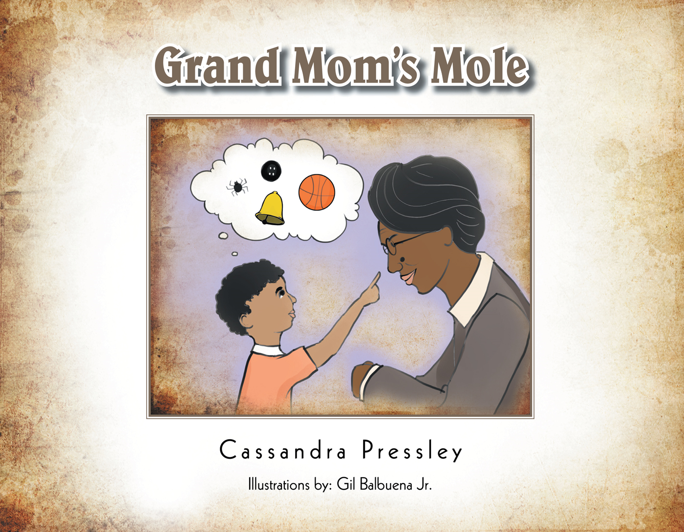 Grand Mom's Mole By: Cassandra Pressley