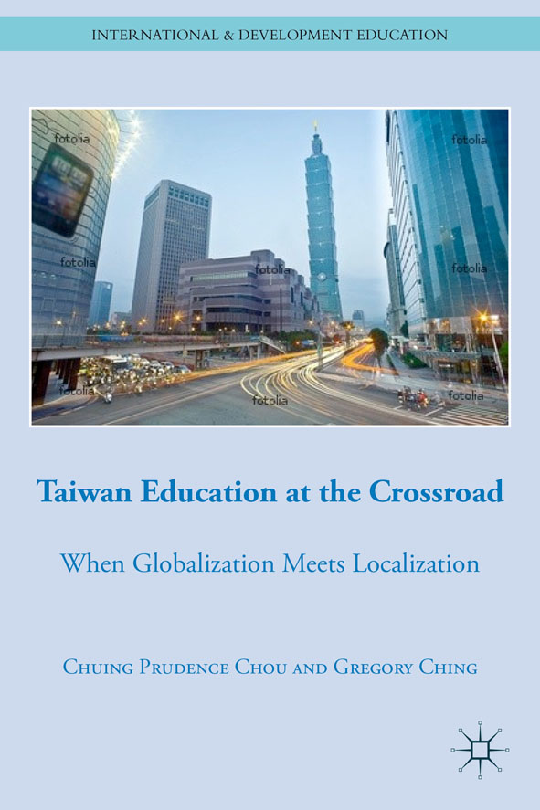Taiwan Education at the Crossroad When Globalization Meets Localization