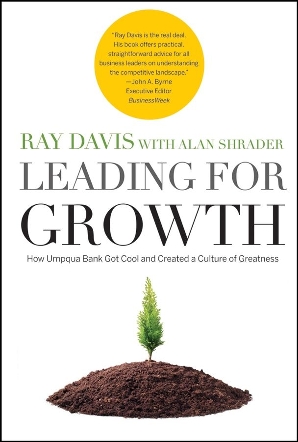 Leading for Growth By: Alan Shrader,Raymond P. Davis