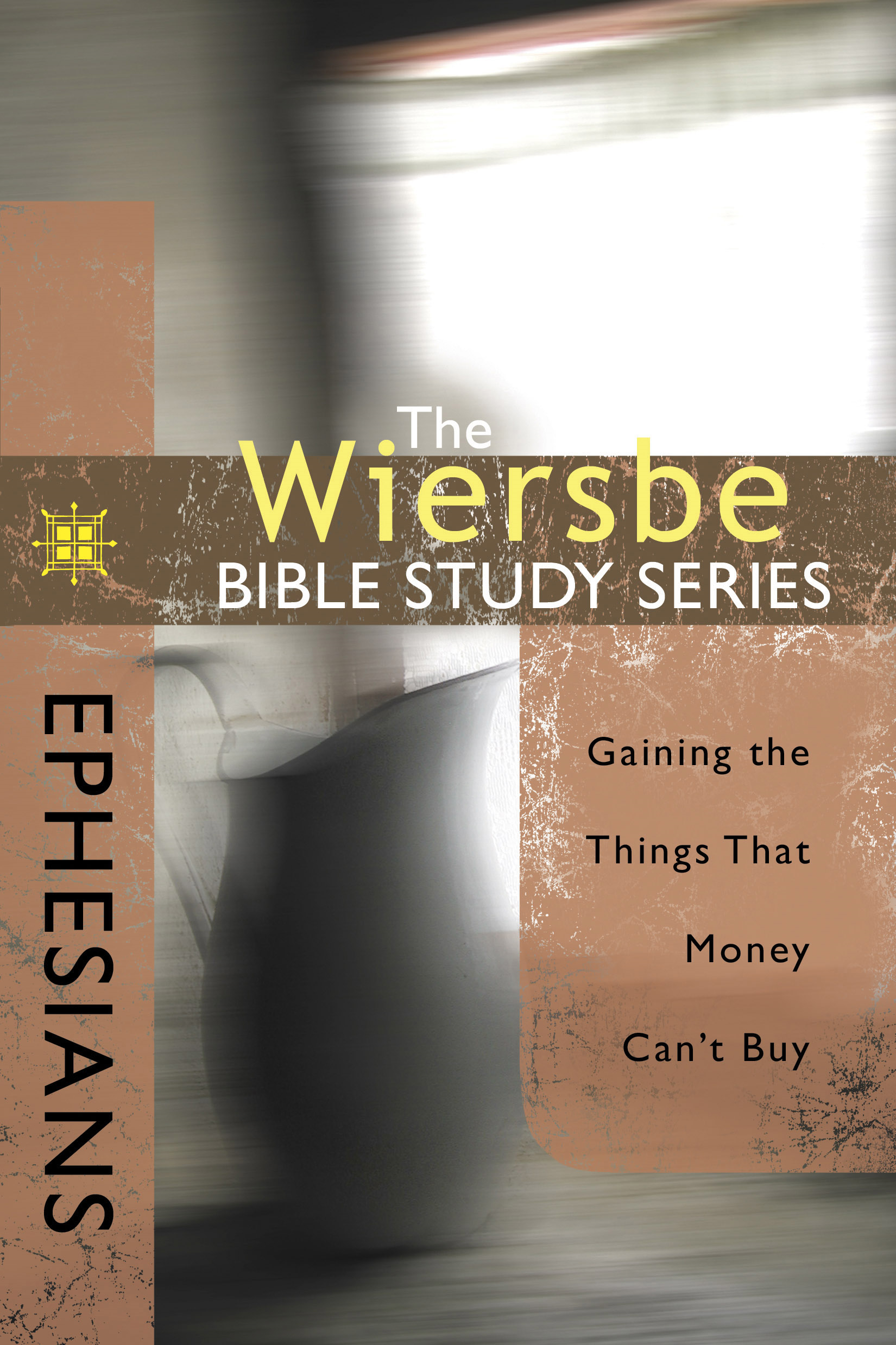 The Wiersbe Bible Study Series: Ephesians