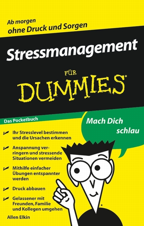 Stressmanagement für Dummies Das Pocketbuch By: Allen Elkin