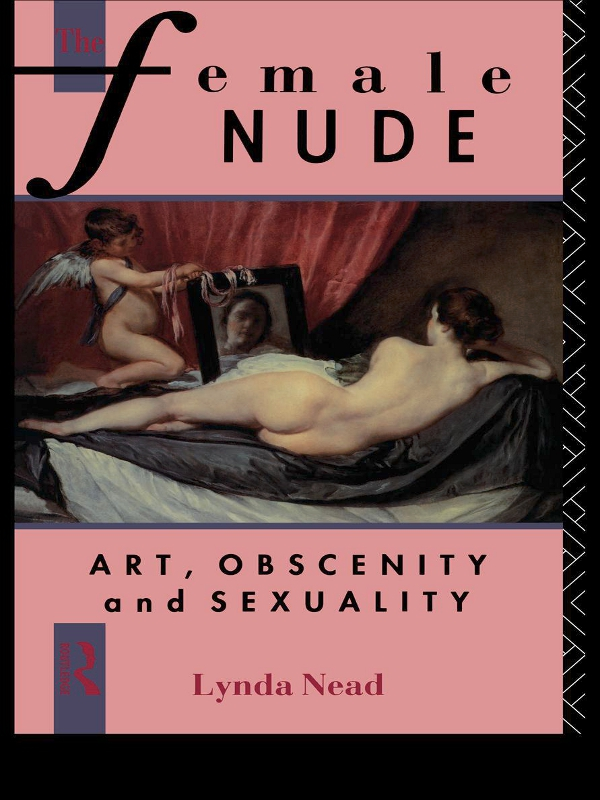 The Female Nude Art,  Obscenity and Sexuality