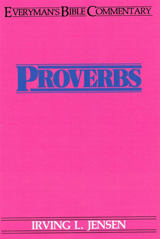 Proverbs- Everyman's Bible Commentary