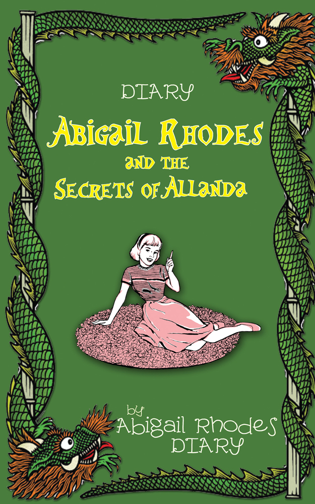 Abigail Rhodes and the Secrets of Allanda