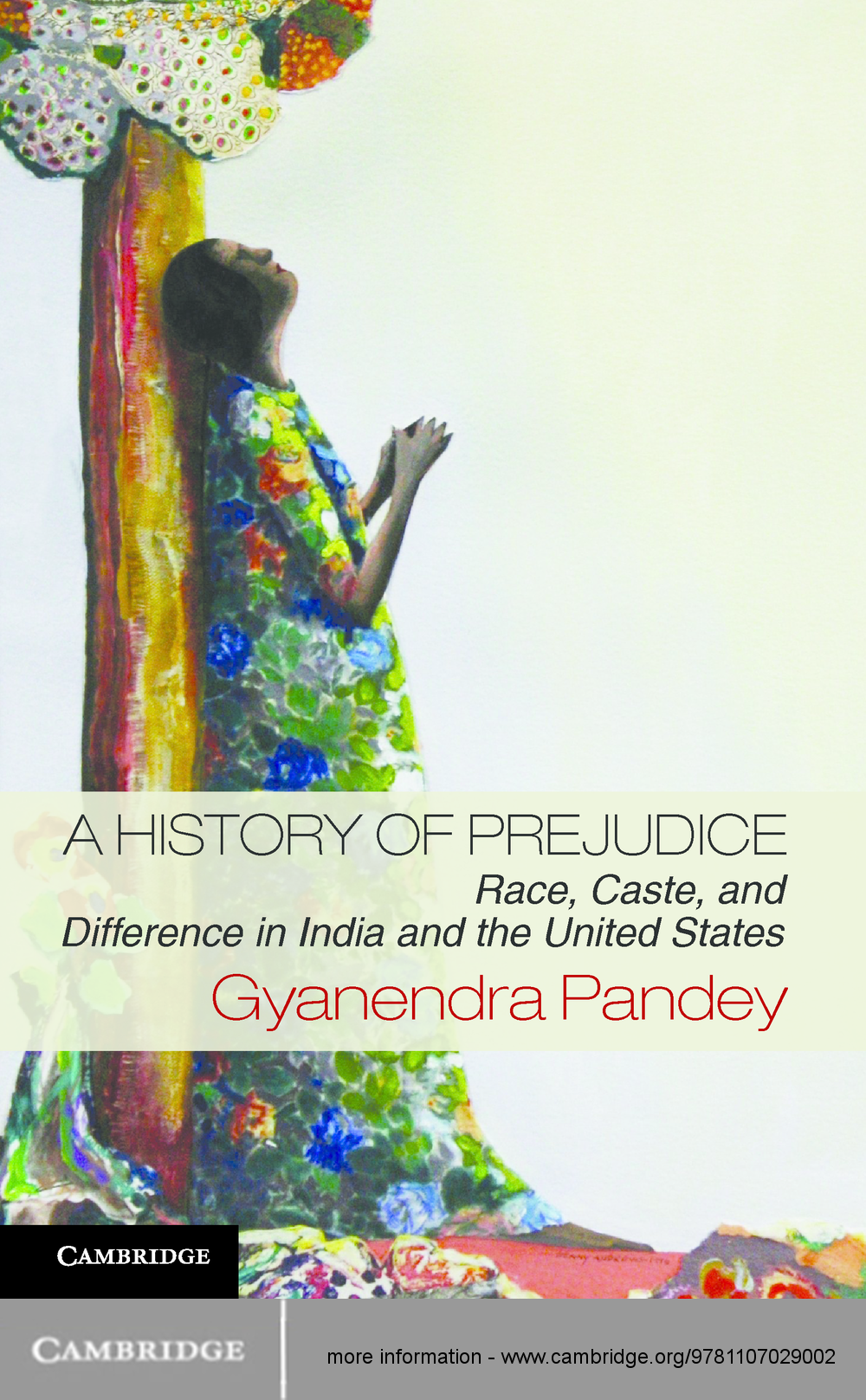 A History of Prejudice Race,  Caste,  and Difference in India and the United States
