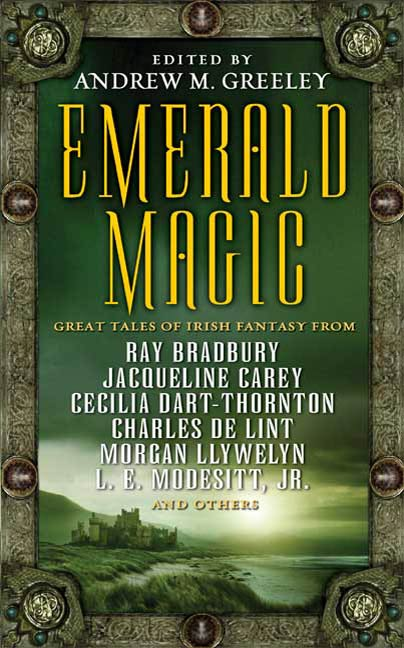 Emerald Magic By: Andrew M. Greeley