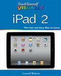 Teach Yourself Visually Ipad 2: