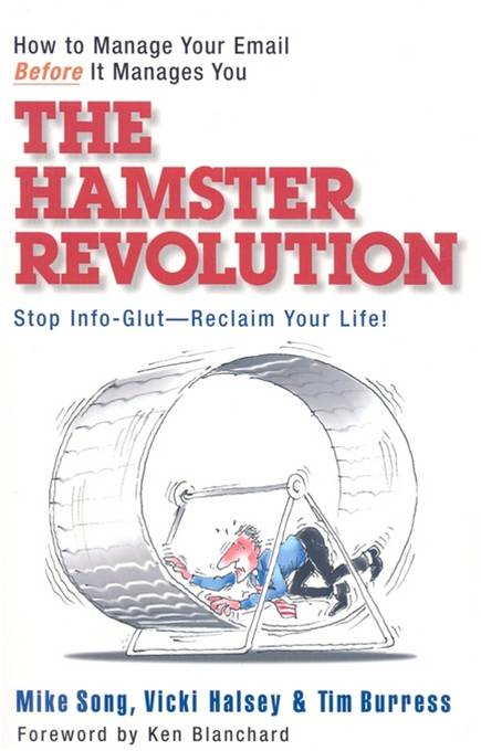 The Hamster Revolution By: Mike Song,Tim Burress,Vicki Halsey