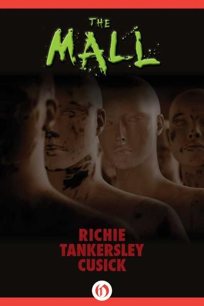 The Mall By: Richie Tankersley Cusick