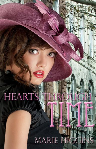 Hearts Through Time By: Marie Higgins