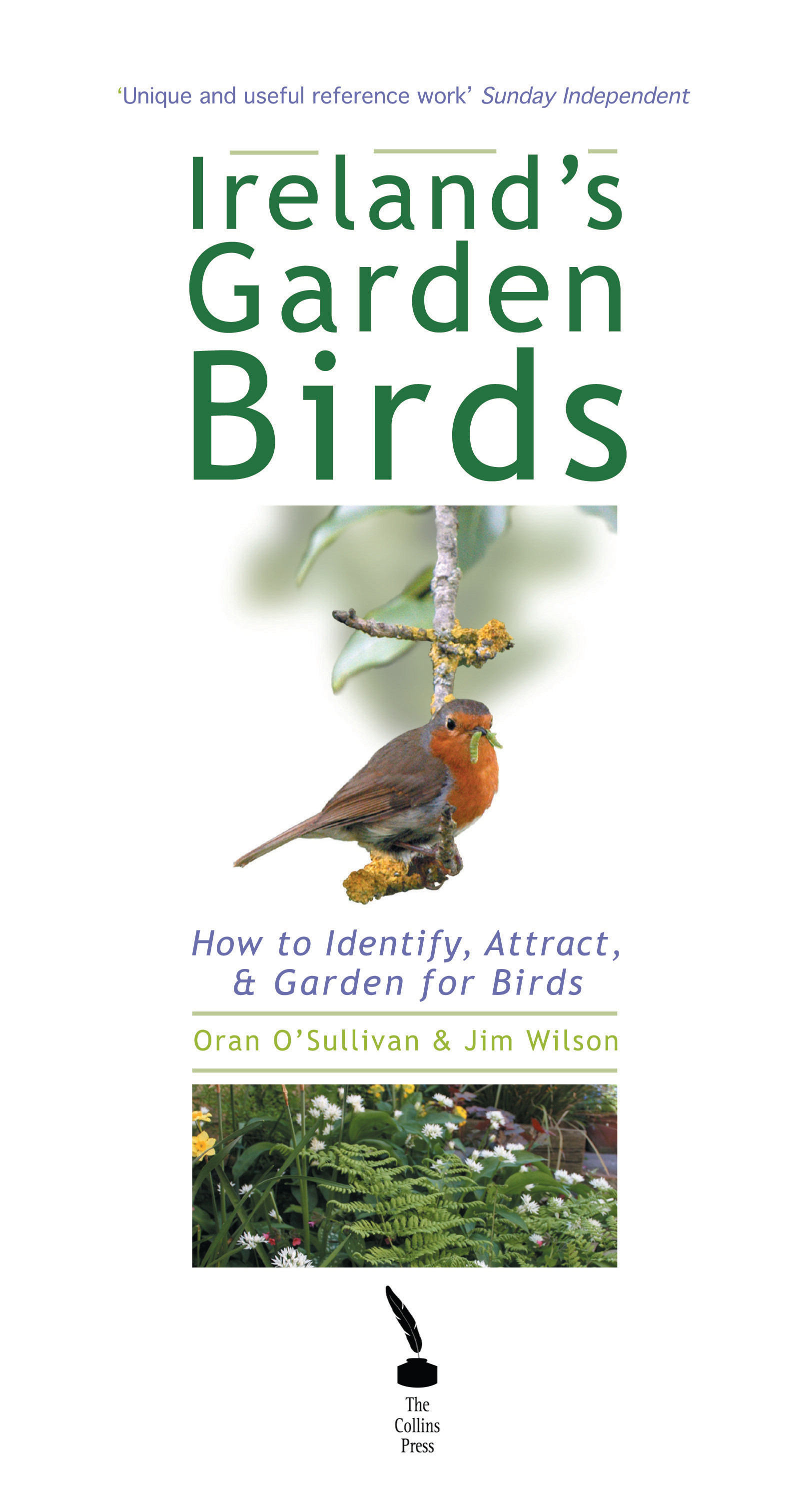 Ireland's Garden Birds – How to Attract, Identify and Garden for Birds
