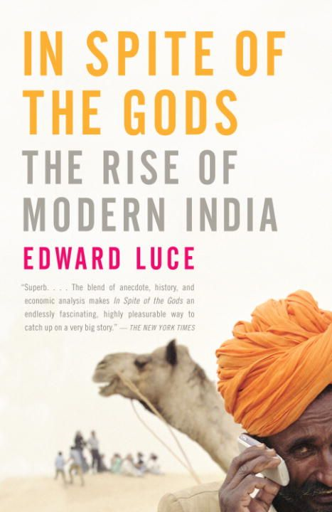 In Spite of the Gods By: Edward Luce