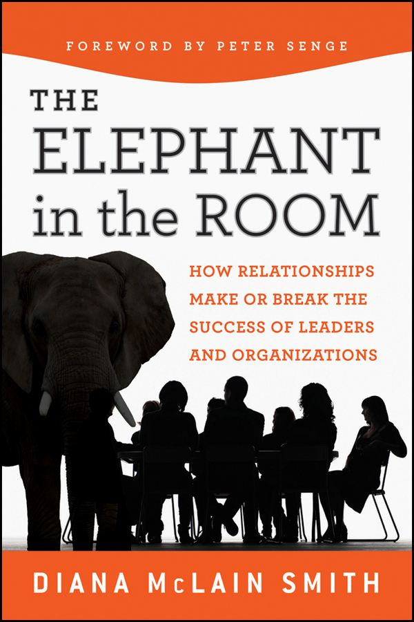 Elephant in the Room By: Diana McLain Smith