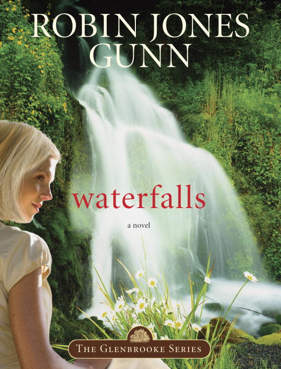 Waterfalls By: Robin Jones Gunn