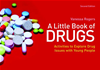 A Little Book Of Drugs: Activities To Explore Drug Issues With Young People: