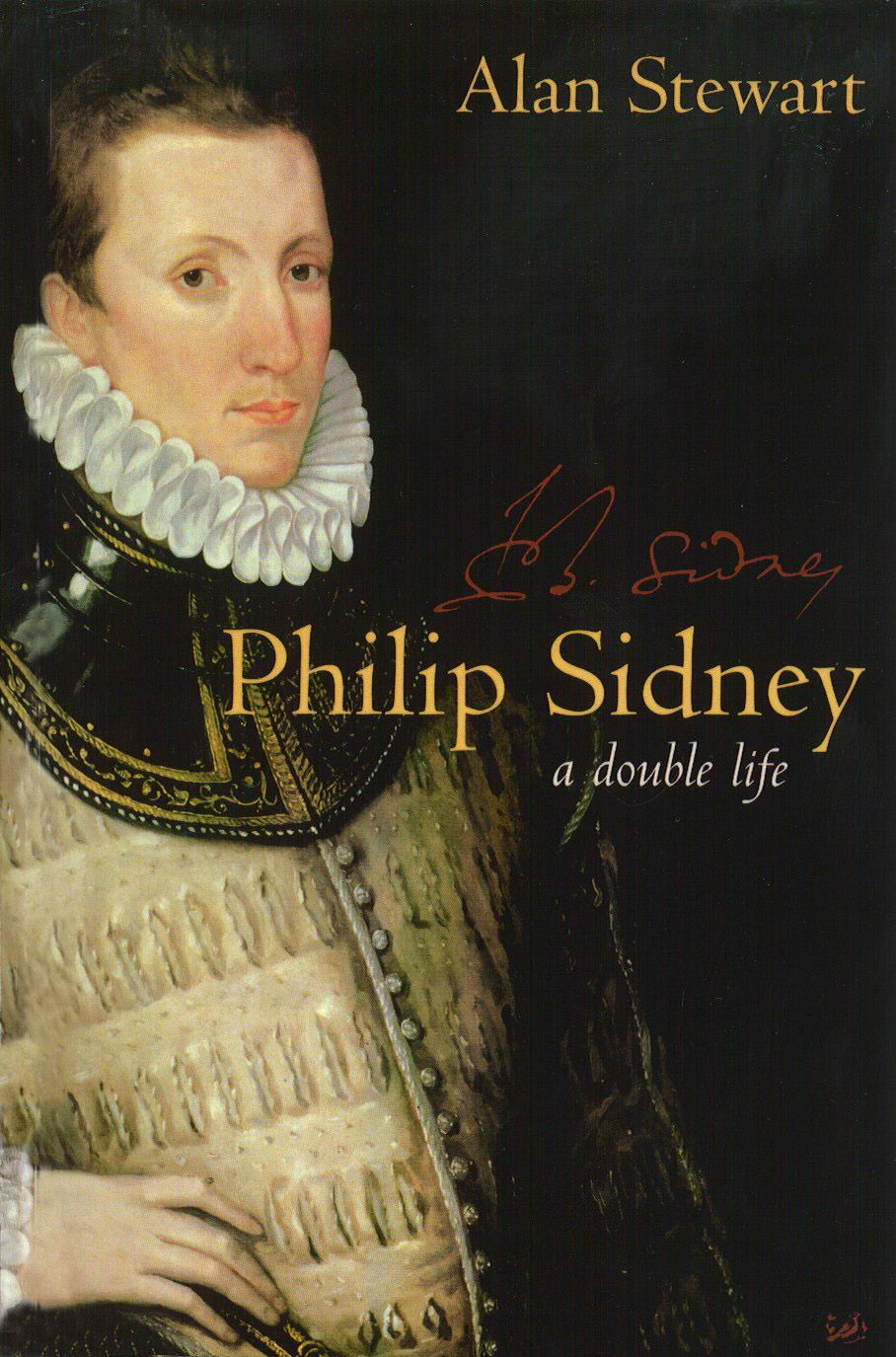 Philip Sidney By: Dr Alan Stewart
